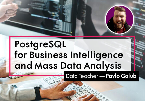 PostgreSQL for Business Intelligence and Mass Data Analysis