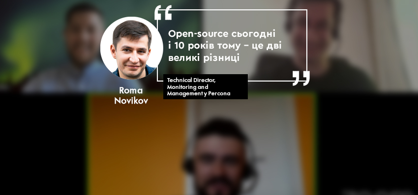 Roma Novikov, Technical Director, Monitoring and Management у Percona