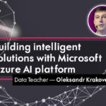 Building Intelligent Solutions With Microsoft Azure AI platform