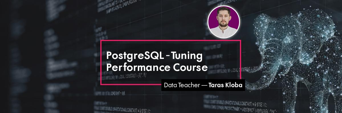 PostgreSQL Tuning Performance Course